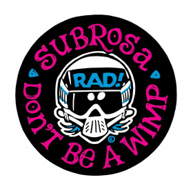 "Subrosa x Radical Rick No Wimps 2.75"" Decal - Black"